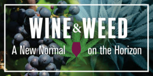 WIN Expo 2017 Wine & Weed: A New Normal on the Horizon