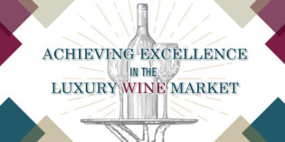 Raising a Wine Brand into the Highest Tiers of Luxury
